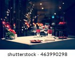 romantic dinner setup  red... | Shutterstock . vector #463990298