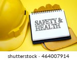 safety   health. safety  ... | Shutterstock . vector #464007914