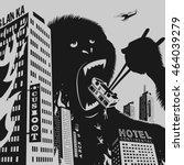 big gorilla destroys city...   Shutterstock .eps vector #464039279