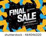 final sale banner. sale poster | Shutterstock .eps vector #464046320