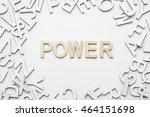word power wooden alphabet... | Shutterstock . vector #464151698