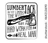 lumberjack vintage label with... | Shutterstock . vector #464213690