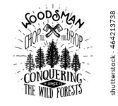 lumberjack vintage label with... | Shutterstock . vector #464213738