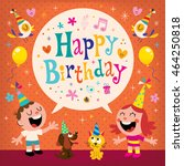 happy birthday kids greeting... | Shutterstock .eps vector #464250818