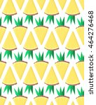 pineapples slices seamless... | Shutterstock .eps vector #464276468