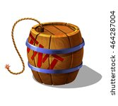 cartoon barrel of tnt with... | Shutterstock .eps vector #464287004