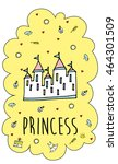 magic fairy tale princess... | Shutterstock .eps vector #464301509