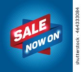sale now on arrow tag sign icon.... | Shutterstock .eps vector #464333084