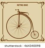 Retro Bike With High Wheel....