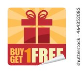 red buy 1 get 1 free promotion... | Shutterstock . vector #464352083