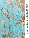 vintage blue wood old surface... | Shutterstock . vector #464412506