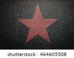 hollywood no names empty marble ... | Shutterstock . vector #464605508