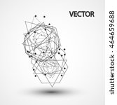 wireframe polygonal elements... | Shutterstock .eps vector #464659688