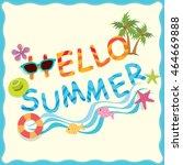 vector of hello summer copy... | Shutterstock .eps vector #464669888