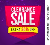 clearance sale with extra 35 ... | Shutterstock .eps vector #464694884
