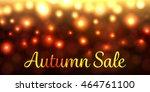 autumn sale  discount vector... | Shutterstock .eps vector #464761100