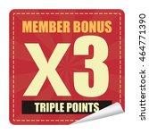 red member bonus x3 triple... | Shutterstock . vector #464771390