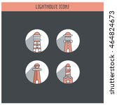 the lighthouse icon set of 4... | Shutterstock .eps vector #464824673