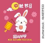 vector mid autumn festival... | Shutterstock .eps vector #464859533