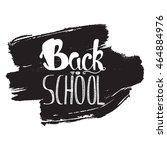 vintage back to school... | Shutterstock .eps vector #464884976