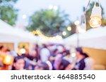 vintage tone blur image of... | Shutterstock . vector #464885540