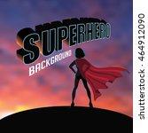 superhero woman silhouette... | Shutterstock .eps vector #464912090
