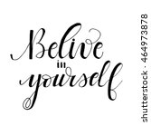 belive in yourself  card.... | Shutterstock .eps vector #464973878