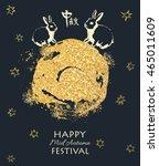 happy mid autumn festival... | Shutterstock .eps vector #465011609