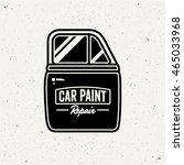 car paint repair logo. retro... | Shutterstock .eps vector #465033968