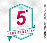 anniversary emblems 5... | Shutterstock .eps vector #465072848