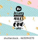 the journey of a thousand miles ... | Shutterstock .eps vector #465094370