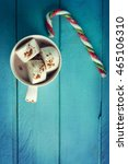 christmas background with cup... | Shutterstock . vector #465106310