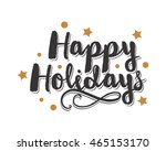 happy holidays icon typography... | Shutterstock .eps vector #465153170