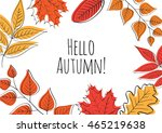 hello autumn  hand drawn... | Shutterstock .eps vector #465219638