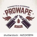 vape shop emblem template.... | Shutterstock .eps vector #465245894