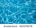 background of blue water in a... | Shutterstock . vector #465293678