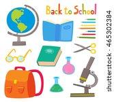 back to school set with school... | Shutterstock .eps vector #465302384