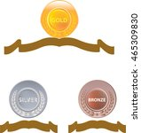 gold silver and bronze medals ... | Shutterstock .eps vector #465309830