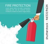 fire extinguisher in hands.... | Shutterstock .eps vector #465319634