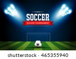 soccer tournament modern sport... | Shutterstock .eps vector #465355940