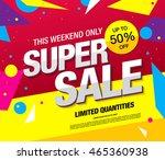 super sale banner. sale poster | Shutterstock .eps vector #465360938