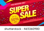 super sale banner. sale poster | Shutterstock .eps vector #465360980
