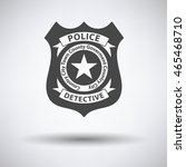 police badge icon on gray... | Shutterstock .eps vector #465468710