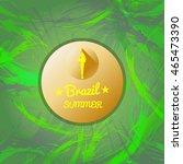 abstract brazil summer design... | Shutterstock .eps vector #465473390