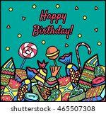 greeting birthday card. candy... | Shutterstock .eps vector #465507308