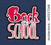 vintage back to school... | Shutterstock .eps vector #465517268