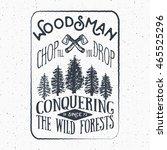 lumberjack vintage label with... | Shutterstock . vector #465525296