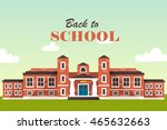back to school. horizon.... | Shutterstock .eps vector #465632663