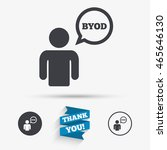 byod sign icon. bring your own... | Shutterstock .eps vector #465646130