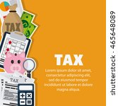 tax and financial item concept...   Shutterstock .eps vector #465648089